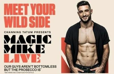 Unlimited Prosecco + magic mike live with London Theatre Direct